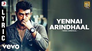 Download Yennai Arindhaal - Yennai Arindhaal Video