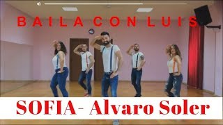 Download SOFIA Alvaro Soler COREOGRAFIA + TUTORIAL | BAILA CON LUIS 2016 Video