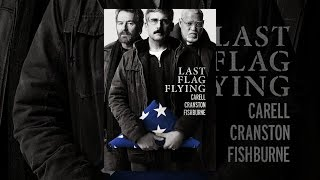 Download Last Flag Flying Video