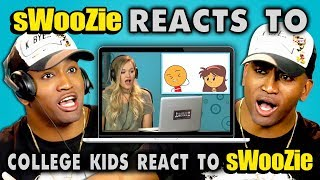 Download sWooZie Reacts to College Kids React to sWooZie Video