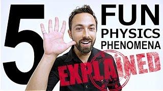 Download Explained: 5 Fun Physics Phenomena Video