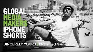 Download Mohamed Samir short film - shot on iPhone   SINCERELY YOURS   Global Media Makers Video