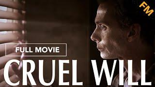 Download Cruel Will (FULL MOVIE) Video
