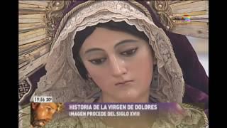 Download La historia de la Virgen de Dolores Video