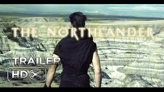 Download THE NORTHLANDER (2016) - Official Trailer (Teaser) Video