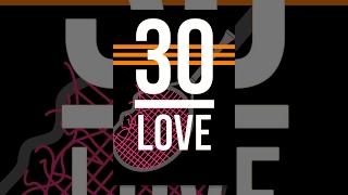 Download 30-Love Video