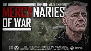 Download 'MERCYNARIES OF WAR' Special Forces Doc. - TRAILER Video