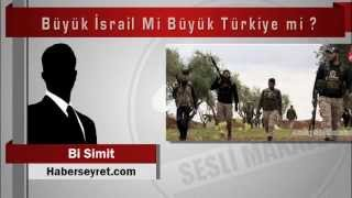 Download Bi Simit Büyük İsrail Mi Büyük Türkiye mi Video