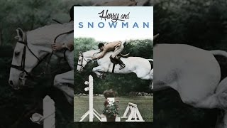 Download Harry & Snowman Video