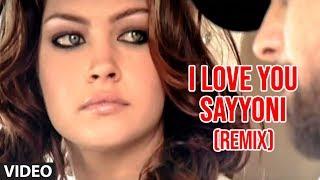 Download I Love You Sayyoni- Remix (Aap Ka Suroor) | Himesh Reshammiya Video