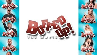 Download Buffed Up The Movie (Official Movie Trailer) Video