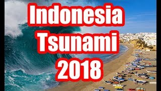Download Indonesia Tsunami 2018 - New Unseen Footage 2018 Video