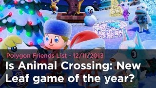 Download Is Animal Crossing: New Leaf game of the year? - Polygon Friends List 12/11/2013 Video