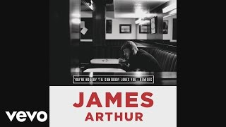 Download James Arthur - You're Nobody 'Til Somebody Loves You [DJ Joachim Remix] (Audio) Video