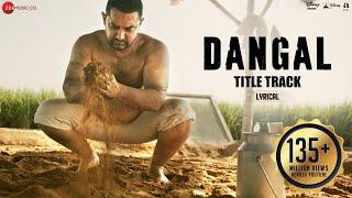 Download Dangal - Title Track   Lyrical Video   Dangal   Aamir Khan   Pritam   Amitabh B   Daler Mehndi Video