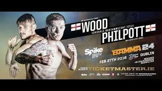 Download Alan Philpott Vs. Nathaniel Wood - BAMMA 24 (Lonsdale Title Fight) Video