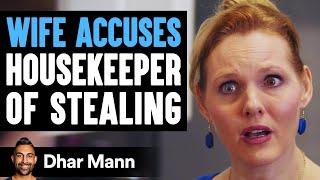 Download Wife Accuses Maid Of Stealing, Then Learns The Shocking Truth | Dhar Mann Video