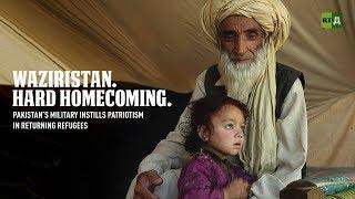 Download Waziristan. Hard Homecoming. Pakistan's military instills patriotism in returning refugees Video