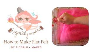 Download Felt Making Tutorial Video
