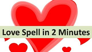 Download World's most powerful love spell that will make your love in 2 Minutes Video