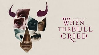 Download When the Bull Cried - Trailer Video