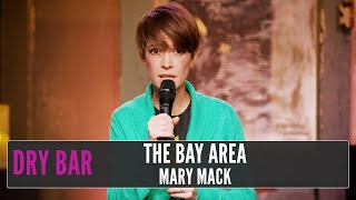 Download When You're From The Bay Area, Mary Mack Video