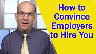 Download How to Convince Employers to Hire You Video