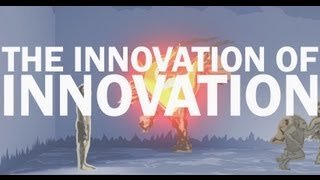 Download The Innovation of Innovation Video