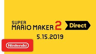 Download Super Mario Maker 2 Direct 5.15.2019 Video