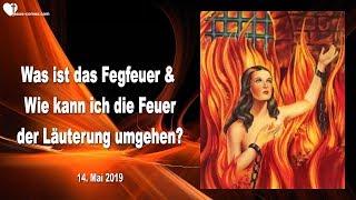 Download WAS IST DAS FEGFEUER & WIE KANN ICH DIE FEUER DER LÄUTERUNG UMGEHEN ?... ❤️ Liebesbrief von Jesus Video