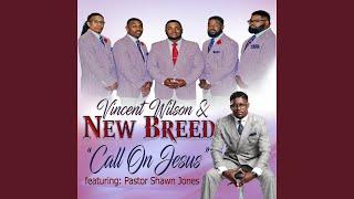 Download Call on Jesus (feat. Pastor Shawn Jones) Video