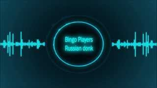 Download Bingo players russian donk Video