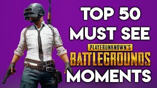 Download TOP 50 MUST SEE PUBG MOMENTS Video