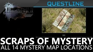 Download FFXV Scraps of Mystery Questline - All Mystery Map & Sylvester's Map Locations Video