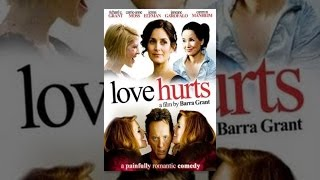 Download Love Hurts Video