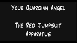 Download The Red Jumpsuit Apparatus - Your Guardian Angel (Lyrics) Video