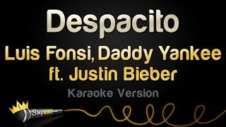 Download Luis Fonsi, Daddy Yankee ft. Justin Bieber - Despacito (Karaoke Version) Video