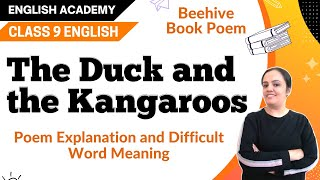 Download Duck and the Kangaroo Class 9 Beehive Explanation, difficult word meanings, Literary devices Video