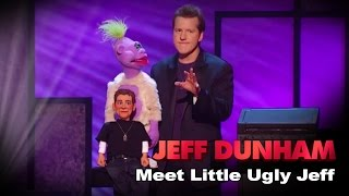 Download ″Meet Little Ugly Jeff″ | Controlled Chaos | JEFF DUNHAM Video