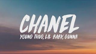 Download Young Thug, Lil Baby, Gunna - Chanel (Go Get It) (Lyrics) Video