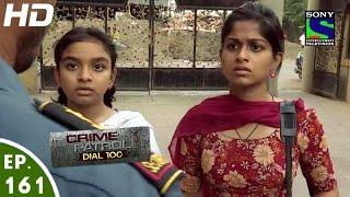 Download Crime Patrol Dial 100 - क्राइम पेट्रोल - Dwesh - Episode 161 - 8th June, 2016 Video