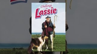 Download Challenge to Lassie Video