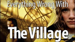 Download Everything Wrong With The Village In 15 Minutes Or Less Video