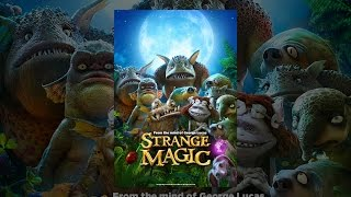 Download Strange Magic (2015) Video