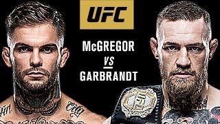 Download Conor Mcgregor Vs Cody Garbrandt - Fight Promo Video