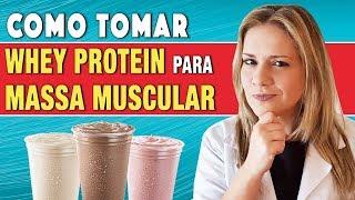 Download Como Tomar Whey Protein para Ganhar Massa Muscular [+ RESULTADOS!] Video