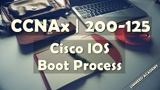 Download 26 - CCNA in Hindi | 200-125 | Cisco IOS Boot Process Video