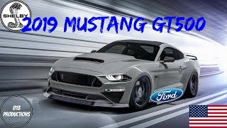 Download 2019 Ford Mustang Shelby GT500 Specs Video