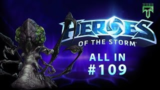 Download Full Monstrosity Abathur - All In - Ep.109 - Heroes of the Storm Gameplay Video
