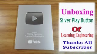 Download Unboxing Silver Play Button Of Learning Engineering - Thanks All Subscriber Video